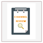 Channel Review